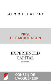 2017 Jimmy Fairly prise de participation Experienced Capital conseil de l acquereur STANCE