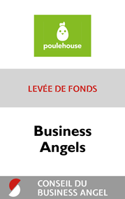 2018 PouleHouse levee de fonds Business Angel conseil du business angel STANCE