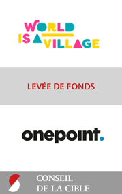 2018 World is a village levee de fonds Onepoint conseil de la cible STANCE